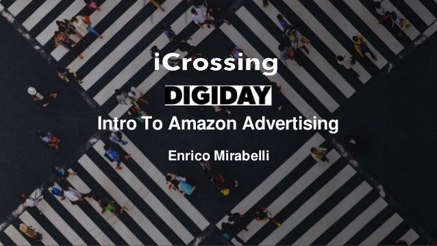 Intro To Amazon Advertising Enrico Mirabelli