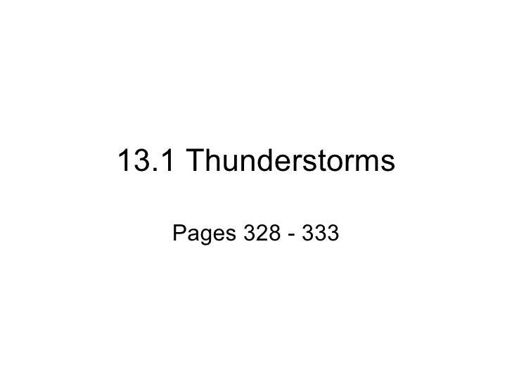 13.1 Thunderstorms Pages 328 - 333