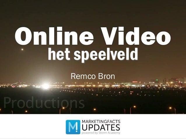 het speelveld Online Video Remco Bron