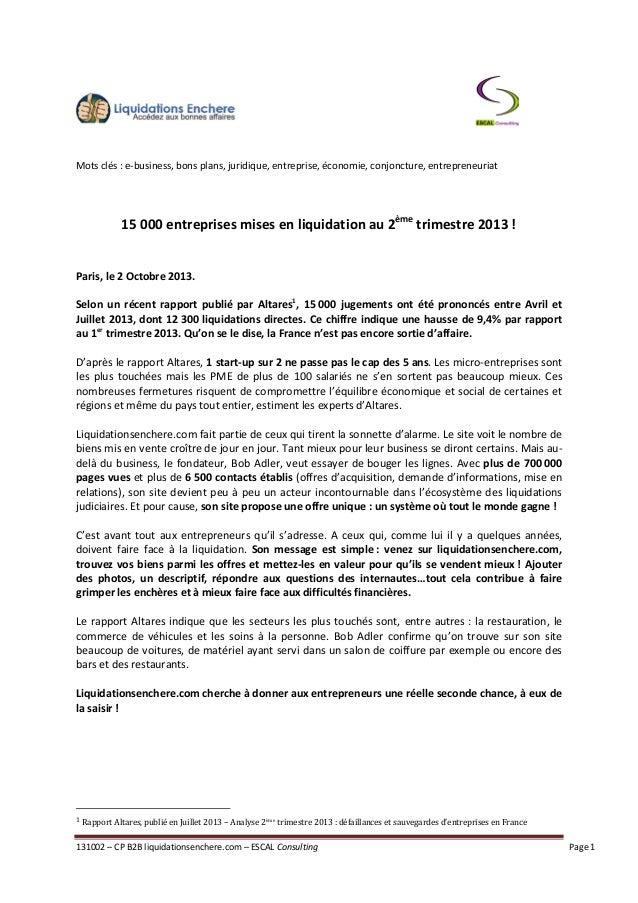 131002 – CP B2B liquidationsenchere.com – ESCAL Consulting Page 1 Mots clés : e-business, bons plans, juridique, entrepris...