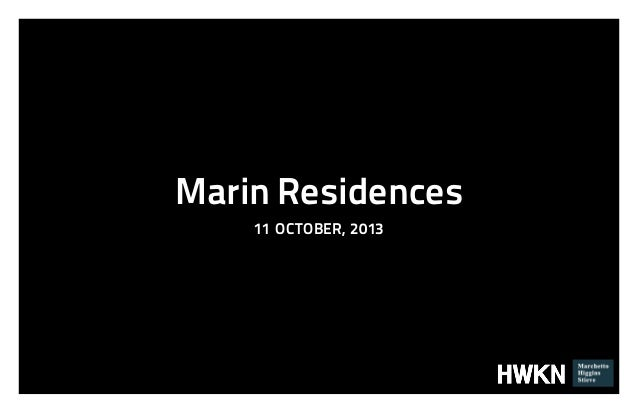 Marin Residences 11 OCTOBER, 2013