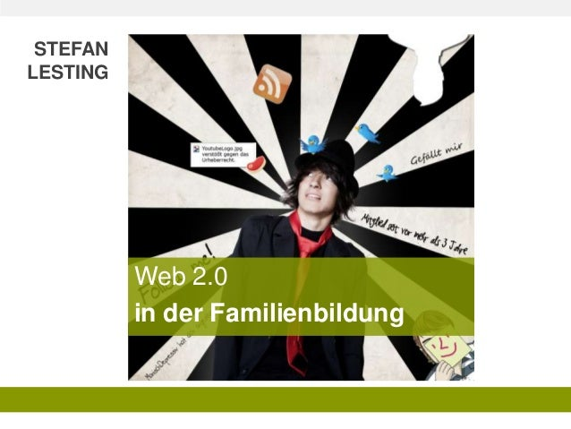 STEFAN LESTING  Web 2.0 in der Familienbildung