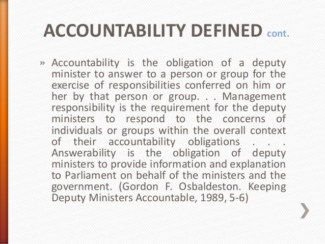 how are ministers made accountable This essay has been submitted by a law student this is not an example of the work written by our professional essay writers how are ministers made accountable to parliament.