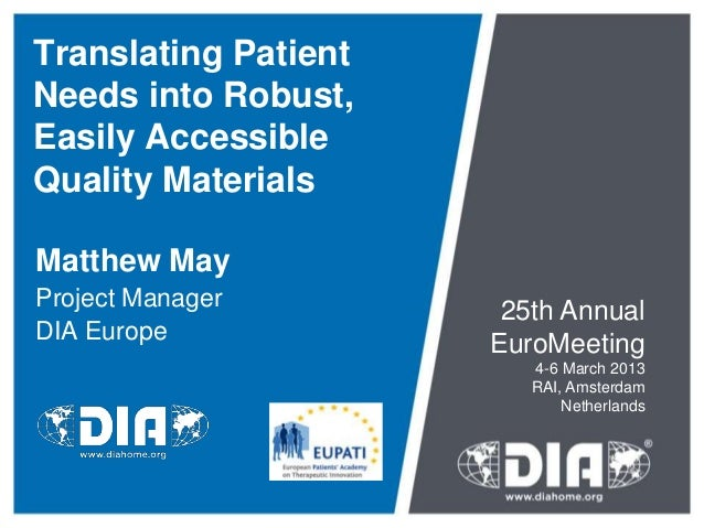 Translating PatientNeeds into Robust,Easily AccessibleQuality MaterialsMatthew MayProject Manager                       25...