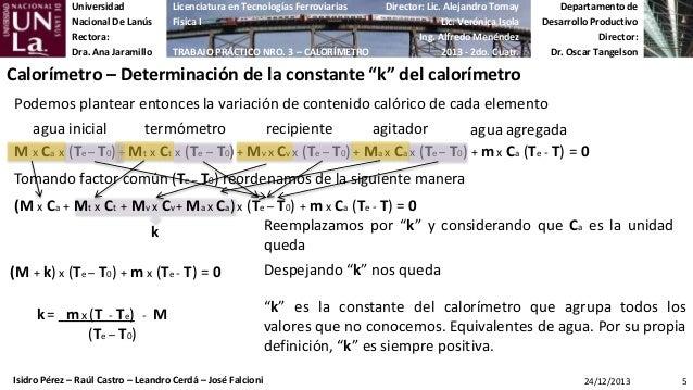 Universidad Nacional De Lanús Rectora: Dra. Ana Jaramillo  Licenciatura en Tecnologías Ferroviarias Física I TRABAJO PRÁCT...