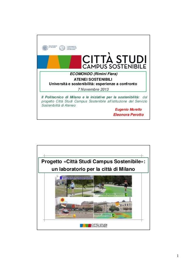 ECOMONDO (Rimini Fiera) ATENEI SOSTENIBILI Università e sostenibilità: esperienze a confronto 7 Novembre 2013 Il Politecni...
