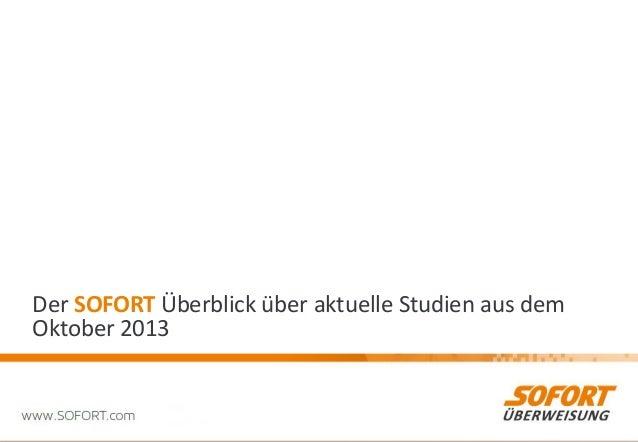 Der SOFORT Überblick über aktuelle Studien aus dem Oktober 2013  1
