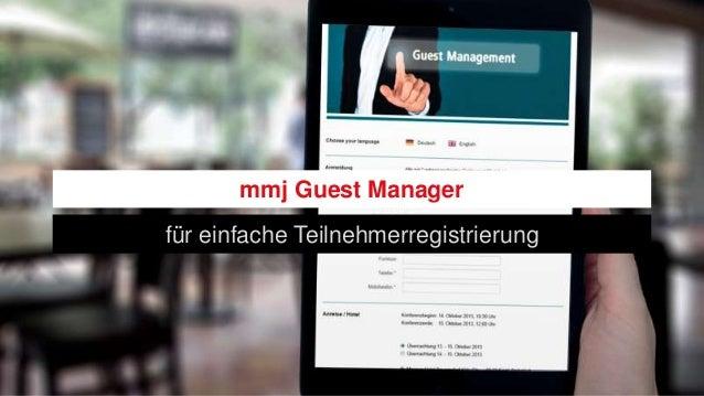 mmj Guest Manager für einfache Teilnehmerregistrierung
