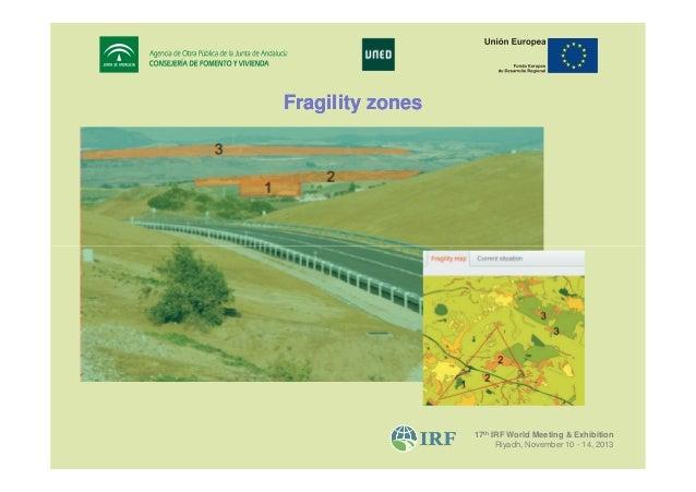 Fragility zones  17th IRF World Meeting & Exhibition Riyadh, November 10 - 14, 2013