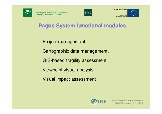 Pagus System functional modules • Project management. • Cartographic data management. • GIS-based fragility assessment • V...