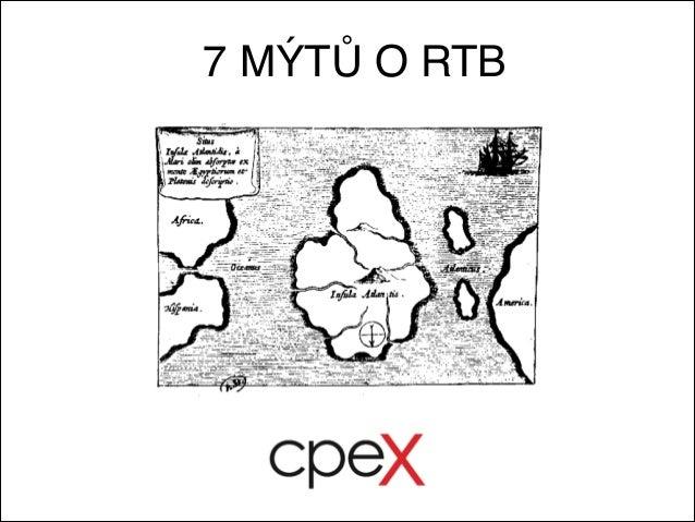 7 MÝTŮ O RTB