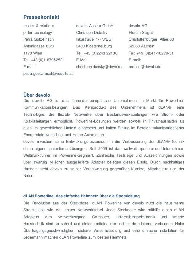 Pressekontakt  results & relations  pr for technology  Petra Götz-Frisch  Antonigasse 83/8  1170 Wien  Tel: +43 (0)1 87952...