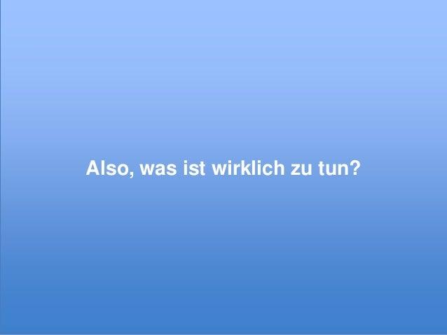 Also, was ist wirklich zu tun?  © xeit GmbH
