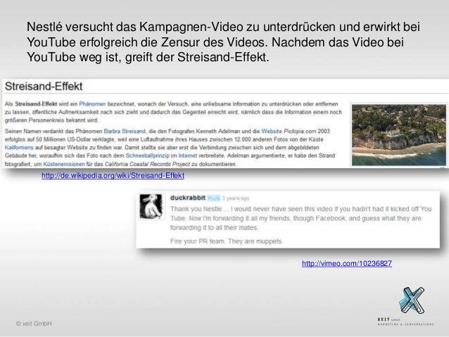 Nestlé versucht das Kampagnen-Video zu unterdrücken und erwirkt bei YouTube erfolgreich die Zensur des Videos. Nachdem das...