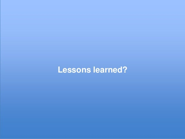 Lessons learned?  © xeit GmbH