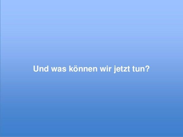 Und was können wir jetzt tun?  © xeit GmbH