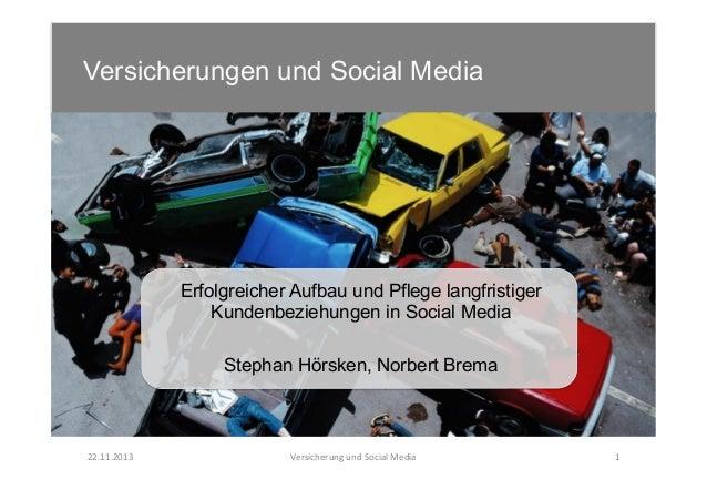 Versicherungen und Social Media    Erfolgreicher Aufbau und Pflege langfristiger Kundenbeziehungen in Social Media Steph...
