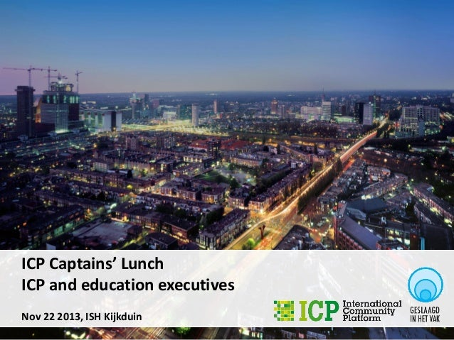ICP Captains' Lunch ICP and education executives Nov 22 2013, ISH Kijkduin