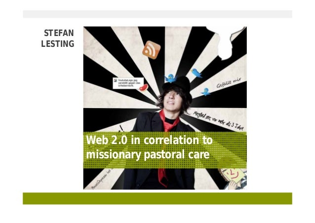 STEFAN LESTING  Web 2.0 in correlation to missionary pastoral care