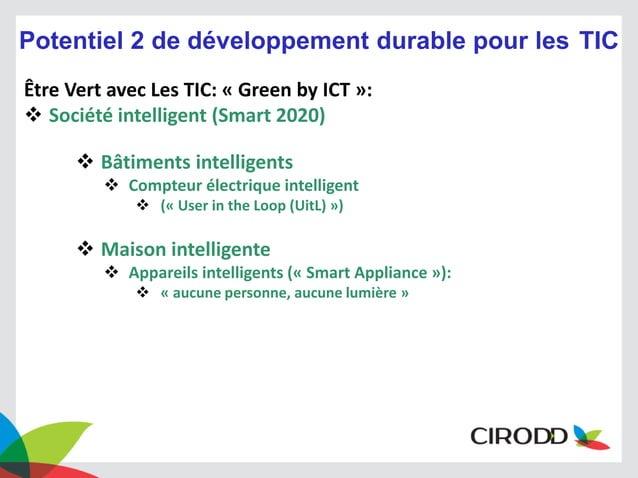Potentiel 2 de développement durable pour les TIC Être Vert avec Les TIC: « Green by ICT »:  Société intelligent (Smart 2...