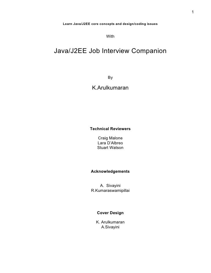 1  Learn Java/J2EE core concepts and design/coding issues                          WithJava/J2EE Job Interview Companion  ...