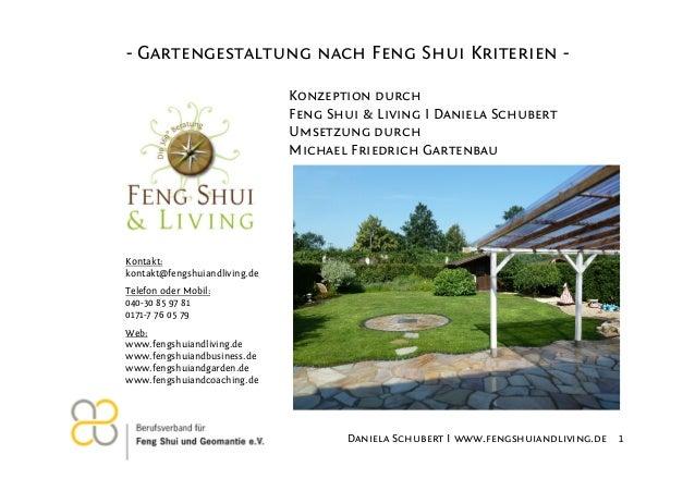 - Gartengestaltung nach Feng Shui Kriterien Konzeption durch Feng Shui & Living I Daniela Schubert Umsetzung durch Michael...