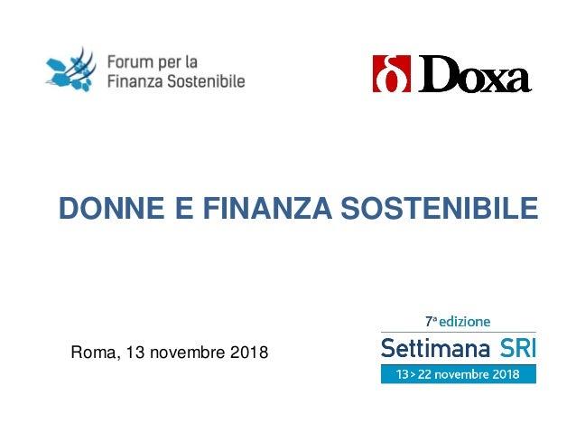 DONNE E FINANZA SOSTENIBILE Roma, 13 novembre 2018