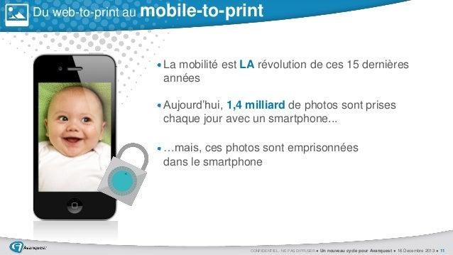 Du web-to-print au mobile-to-print  La mobilité est LA révolution de ces 15 dernières années Aujourd'hui, 1,4 milliard de ...