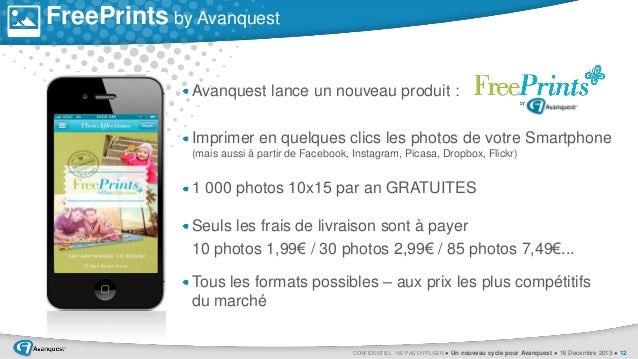 FreePrints by Avanquest Avanquest lance un nouveau produit :  0  Imprimer en quelques clics les photos de votre Smartphone...