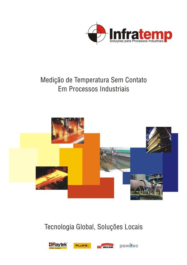 Medição de Temperatura Sem Contato     Em Processos Industriais Tecnologia Global, Soluções Locais