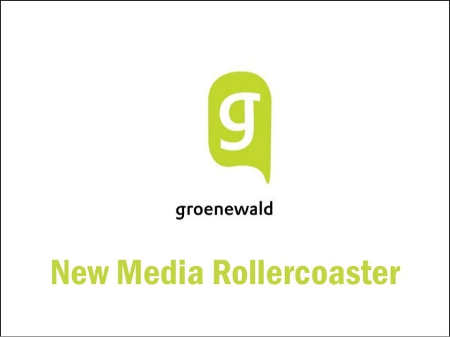 New Media Rollercoaster