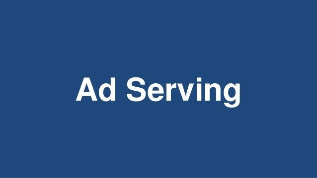 Ad Serving