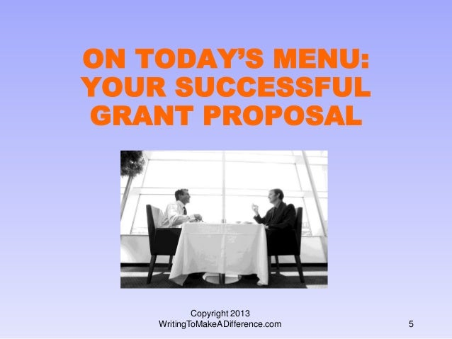 On Todays Menu Your Successful Grant Proposal