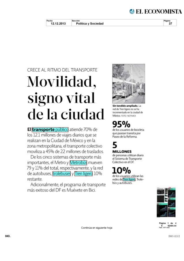 CRECE AL RITMO DEL TRANSPORTE  Movilidad  signo vital de la ciudad 95 El transporte público atiende 70 de los 12 1 millone...