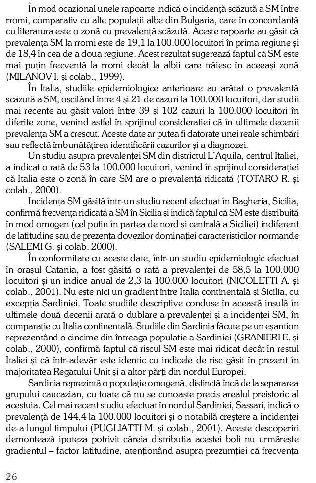 """SM în Sardinia este una dintre cele mai ridicate din lume, indicând un """"Scandinavian focus"""" în SM. Incidenþa ºi prevalenþa..."""