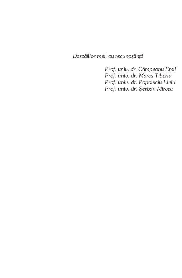 Referenþi ºtiinþifici: Prof. dr. MATCÃU LIVIU Conf. dr. LAZÃR TRAIAN  Descrierea CIP a Bibliotecii Naþionale a României MI...