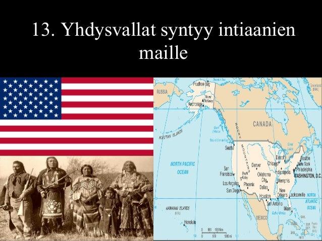 13. Yhdysvallat syntyy intiaanien maille