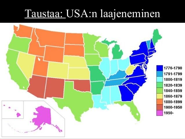 Taustaa: USA:n laajeneminen