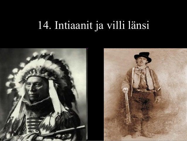 14. Intiaanit ja villi länsi