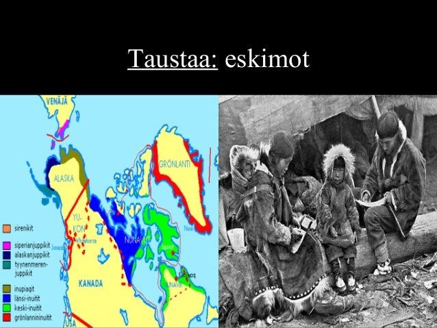 Taustaa: eskimot