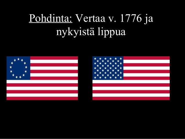 Pohdinta: Vertaa v. 1776 ja nykyistä lippua