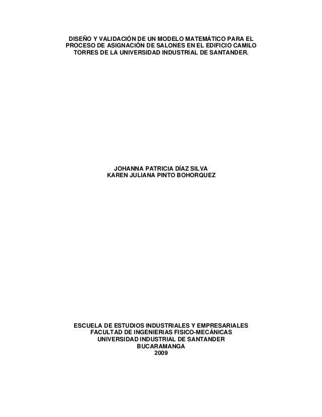 DISEÑO Y VALIDACIÓN DE UN MODELO MATEMÁTICO PARA EL PROCESO DE ASIGNACIÓN DE SALONES EN EL EDIFICIO CAMILO TORRES DE LA UN...