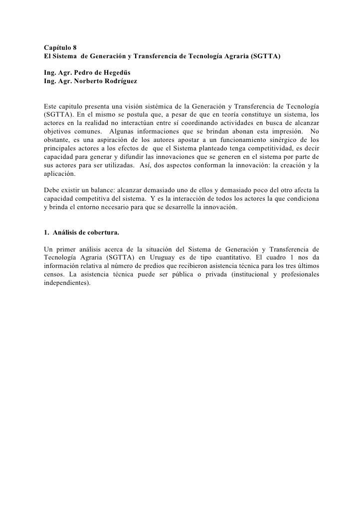 Capítulo 8El Sistema de Generación y Transferencia de Tecnología Agraria (SGTTA)Ing. Agr. Pedro de HegedüsIng. Agr. orbert...