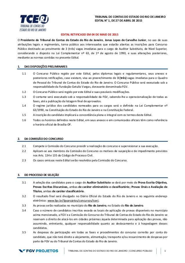TRIBUNAL DE CONTAS DO ESTADO DO RIO DE JANEIRO EDITAL N° 1, DE 27 DE ABRIL DE 2015 TRIBUNAL DE CONTAS DO ESTADO DO RIO DE ...