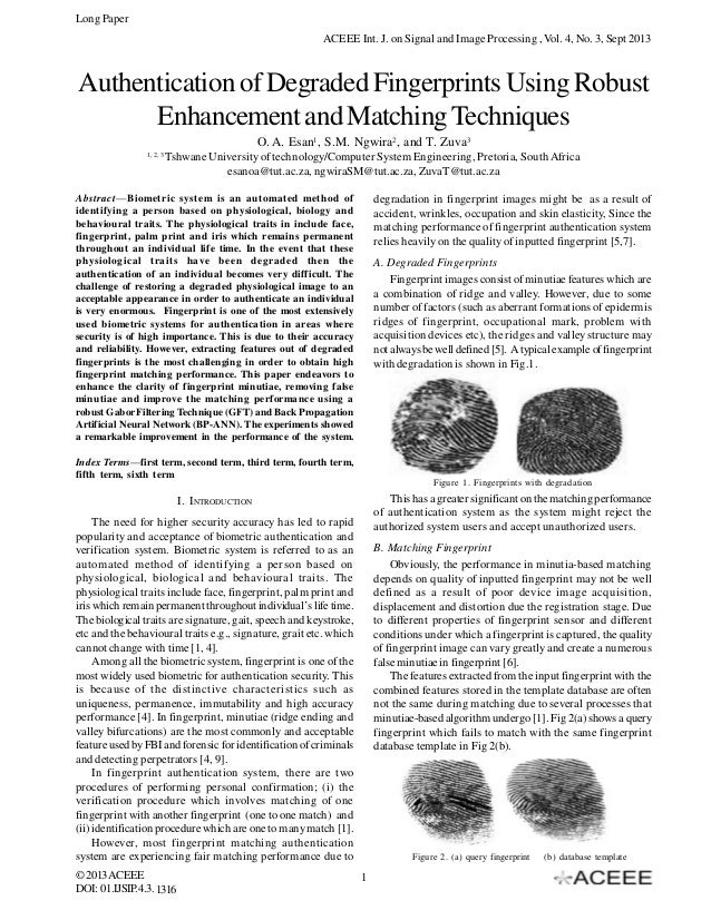 Long Paper ACEEE Int. J. on Signal and Image Processing , Vol. 4, No. 3, Sept 2013  Authentication of Degraded Fingerprint...