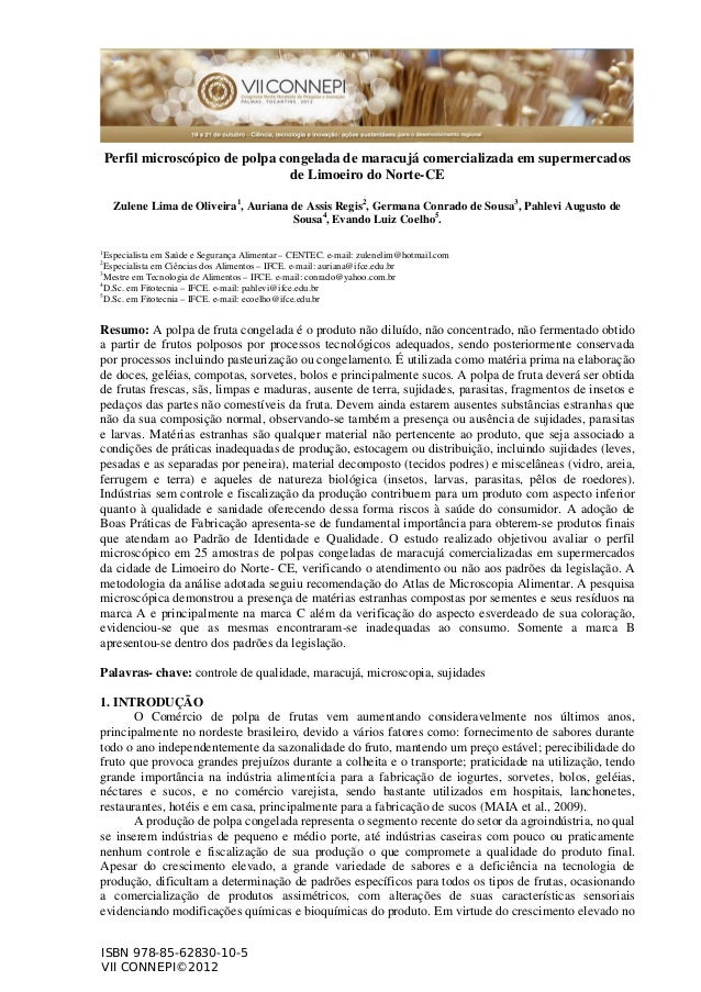Perfil microscópico de polpa congelada de maracujá comercializada em supermercados de Limoeiro do Norte-CE Zulene Lima de ...