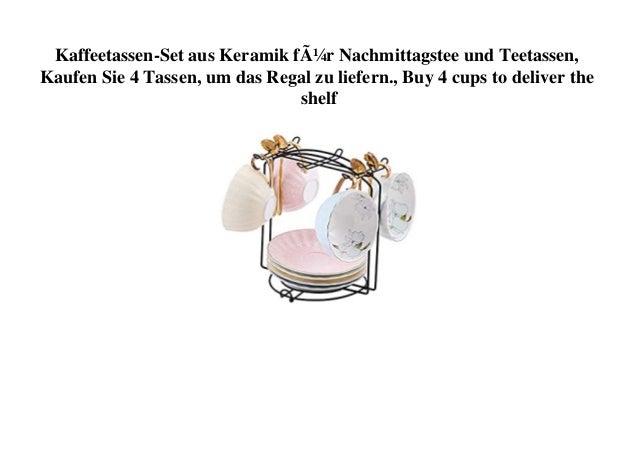Kaffeetassen-Set aus Keramik für Nachmittagstee und Teetassen, Kaufen Sie 4 Tassen, um das Regal zu liefern., Buy 4 cups t...