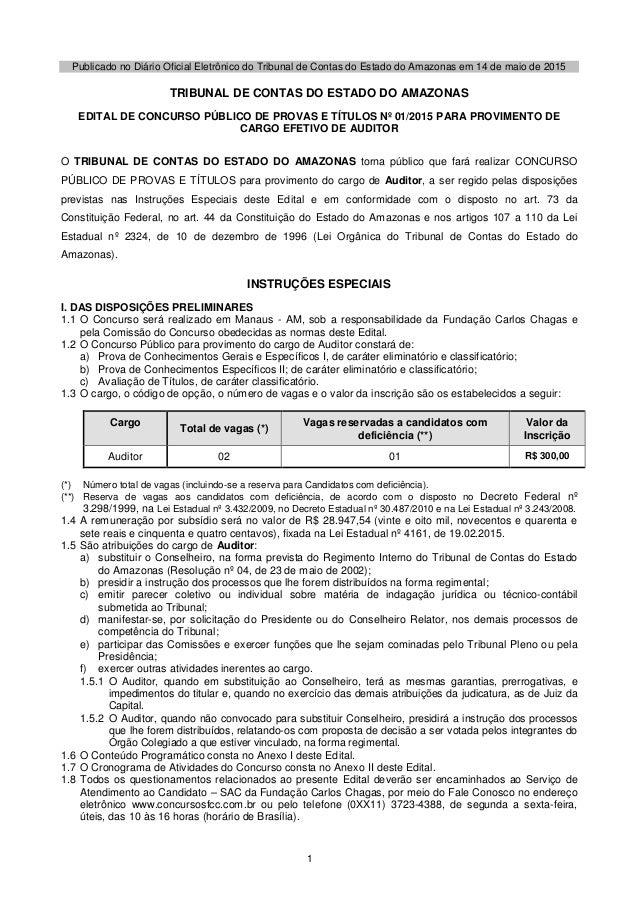 1 Publicado no Diário Oficial Eletrônico do Tribunal de Contas do Estado do Amazonas em 14 de maio de 2015 TRIBUNAL DE CON...