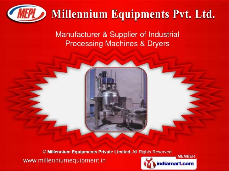 Manufacturer & Supplier of Industrial  Processing Machines & Dryers