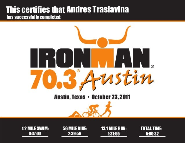 This certifies that Andres Traslavinahas successfully completed:                        Austin, Texas • October 23, 2011  ...
